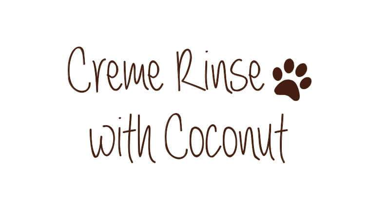 Crème Rinse with Coconut Conditioner